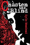 img - for Chasten the Blind book / textbook / text book