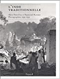 L'Inde traditionnelle: Photographies, 1935-1955 (French Edition) (2213614377) by Daniélou, Alain