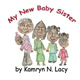 My New Baby Sister [Paperback]