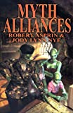 Myth Alliances (Myth Adventures, 13) (Myth Adventure Series) (1592220096) by Robert Asprin