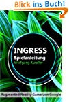 Ingress Spielanleitung - Augmented Re...