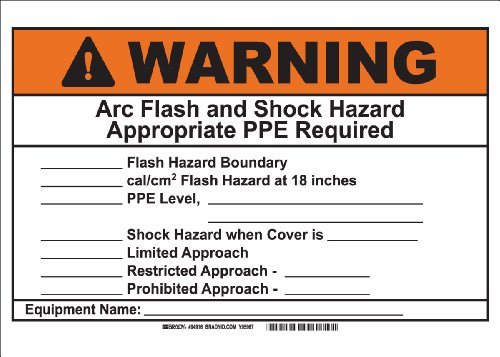 "Brady 94916 0, 10"" X 14"" Warning Sign Legend ""Arc Flash And Shock Hazard...."""