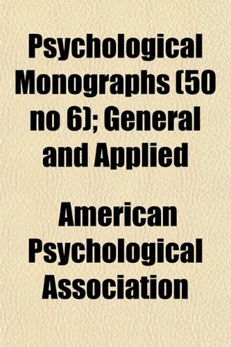 Psychological Monographs (50 no 6); General and Applied