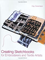 Free Creating Sketchbooks for Embroiderers and Textile Artists Ebook & PDF Download