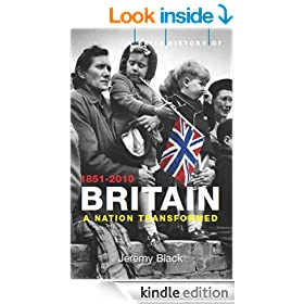 A Brief History of Britain 1851-2010: 4 (Brief Histories)