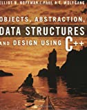Objects- abstraction- data structures- and design:using C++