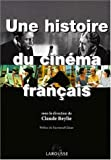 img - for Une Histoire Du Cin ma Fran ais book / textbook / text book