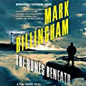 The Bones Beneath: Thomas Thorne, Book 12 Audiobook by Mark Billingham Narrated by Mark Billingham