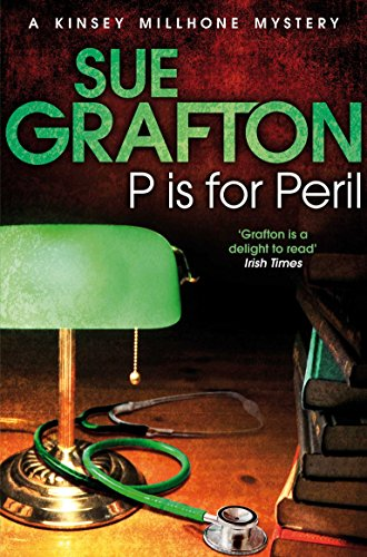 P is for Peril (Kinsey Millhone Alphabet series)