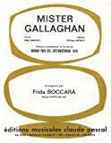MISTER GALLAGHAN