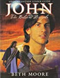 John: The beloved disciple, student edition leader guide (063302340X) by Moore, Beth