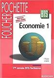 echange, troc Fabrice Ferreira, Christophe Kreiss, Corinne Lacroix - Foucher Pochette : Économie 1, BTS