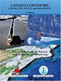 img - for Canada's Offshore (Colour Version): Jurisdiction, Rights, and Management book / textbook / text book