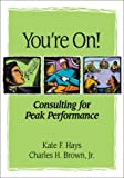 img - for You're On!: Consulting for Peak Performance book / textbook / text book