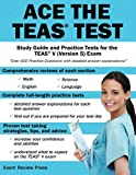img - for Ace the TEAS Test: Study Guide and Practice Tests for the TEAS V (Version 5) Exam book / textbook / text book