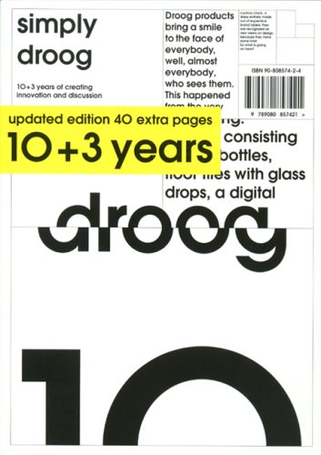Simply Droog (updated Ed. 10+3 Years), by edited