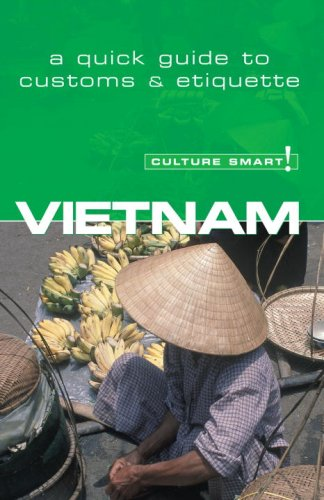 Vietnam - Culture Smart!: a quick guide to customs and etiquette