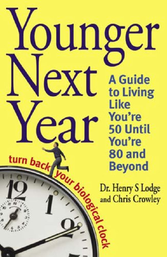 "Cover of ""Younger Next Year"""