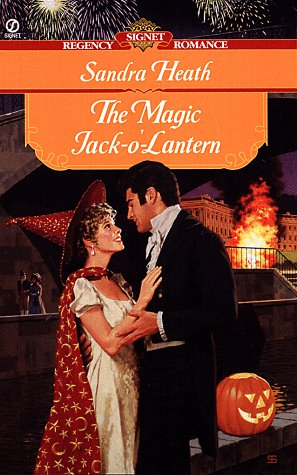 The Magic Jack O'lantern (Signet Regency Romance)