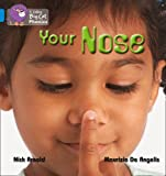 Nick Arnold Collins Big Cat Phonics - YOUR NOSE: Band 04/Blue