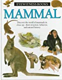 Mammal (Eyewitness Books) (0394822587) by Steve Parker