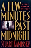 Few Minutes Past Midnight: A Toby Peters Mystery