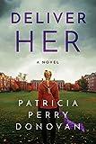 Deliver Her: A Novel (kindle edition)