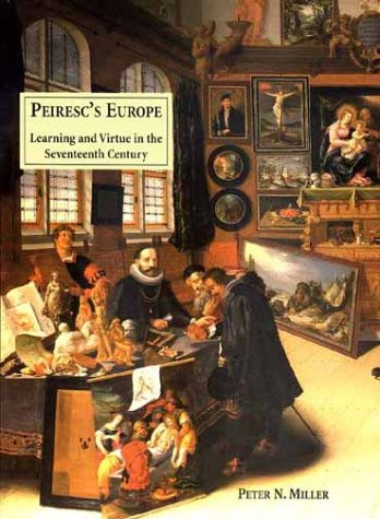Peiresc's Europe: Learning and Virtue in the Seventeenth Century PDF