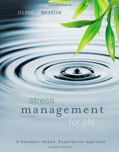 Stress Management for Life: A Research-Based Experiential...