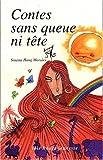 echange, troc Susana Haug Morales - Contes sans queue ni tête