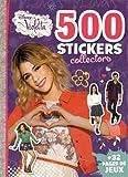 500 stickers collectors Violetta : + 32 pages de jeux