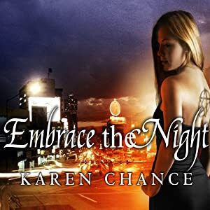 Embrace the Night: Cassandra Palmer, Book 3 | [Karen Chance]