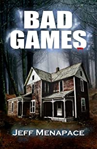 Bad Games - A Dark Psychological Thriller by Jeff Menapace ebook deal