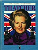 Margaret Thatcher (World Leaders Past and Present)