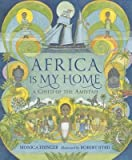 img - for [(Africa Is My Home: A Child of the Amistad )] [Author: Monica Edinger] [Oct-2013] book / textbook / text book