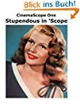 CinemaScope One: Stupendous in 'Scope...