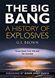 img - for The Big Bang: A History of Explosives book / textbook / text book