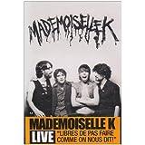 Mademoiselle K: Live (2009) - DVD