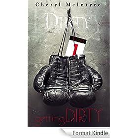 Getting Dirty (English Edition)