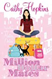 Million Dollar Mates by Cathy Hopkins