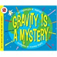 Gravity Is a Mystery (Let's-Read-and-Find... Science 2)
