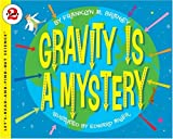 img - for Gravity Is a Mystery (Let's-Read-and-Find-Out Science 2) book / textbook / text book