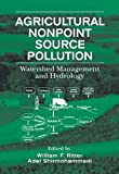 img - for Agricultural Nonpoint Source Pollution: Watershed Management and Hydrology book / textbook / text book