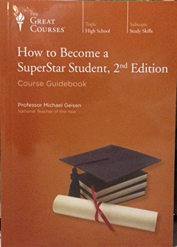How to Become a SuperStar Student, 2nd Edition, Michael Geisen