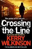 Crossing the Line (Jessica Daniel Series)