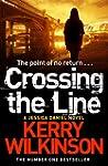 Crossing the Line (Jessica Daniel 8)...