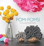 Pom-Poms!: 25 Awesomely
