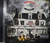 Welcome To: Our House Deluxe Edition Edition by Slaughterhouse (2012) Audio CD