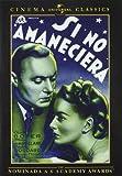 Si No Amaneciera (Classics) [DVD]