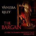 The Bargain | Vanessa Riley